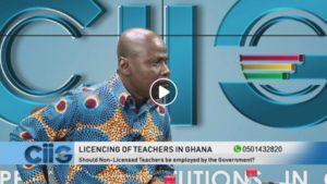 Licensing of Teachers in Ghana, would it improve teaching in Ghana?