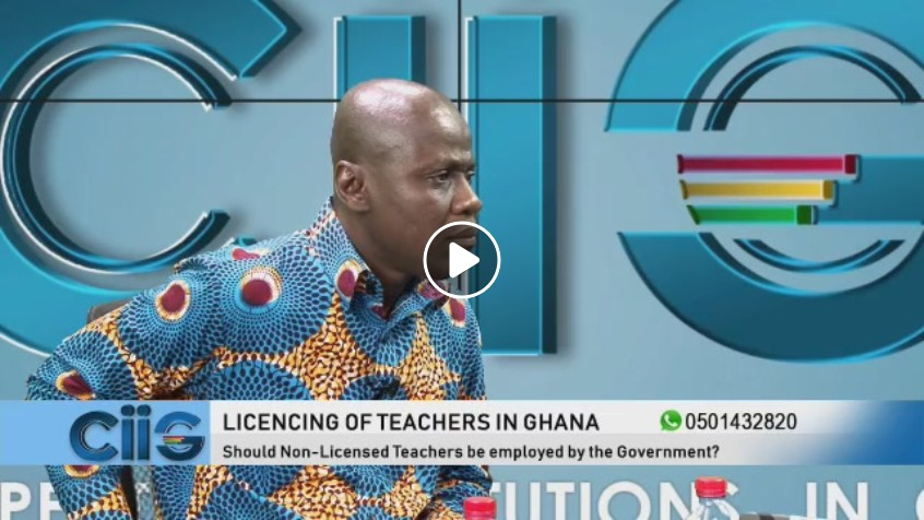 Licensing of Teachers in Ghana, would it improve teaching in Ghana